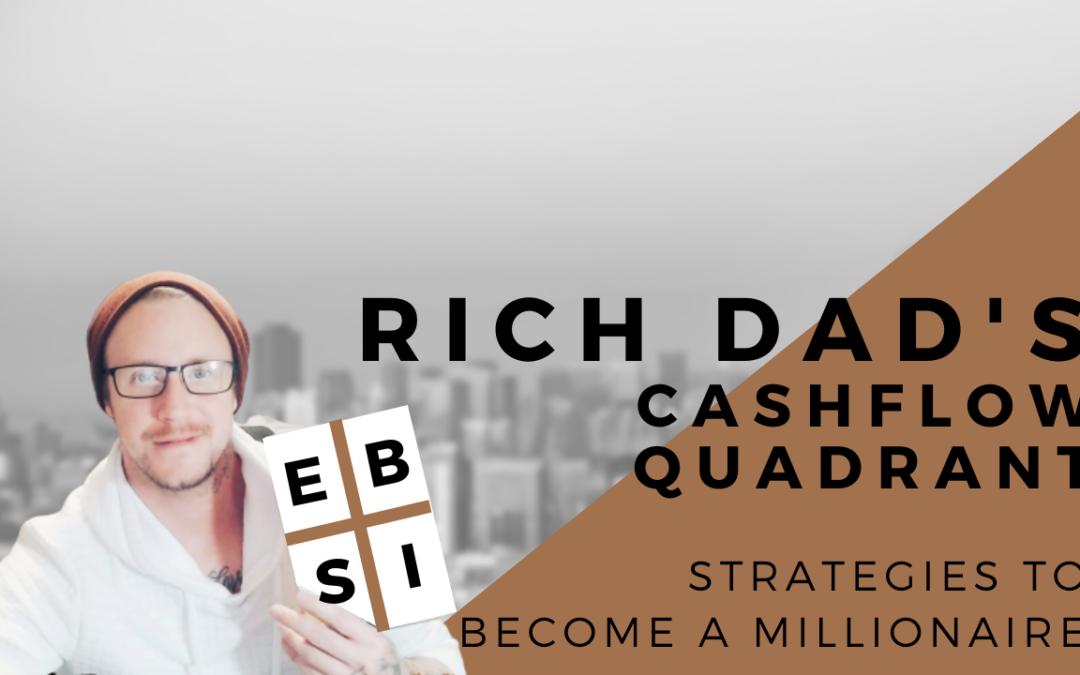 Strategies Of Rich Dad Cashflow Quadrant