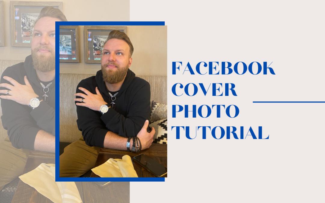Facebook Cover Photo Tutorial